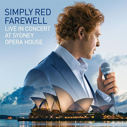 Farewell - Live at Sydney Opera House by Simply Red