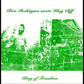 King of Trombone (Rico Rodriguez Meets King Cliff) by Rico Rodriguez