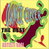 Dance Cover (The Best) by Various Artists