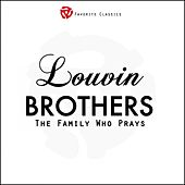 Louvin Brothers, Vol.1 (The Family Who Prays) by The Louvin Brothers