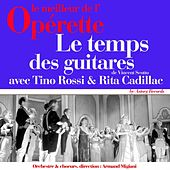 Le temps des guitares (Le meilleur de l'opérette) by Various Artists