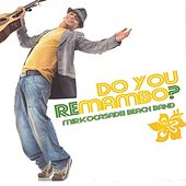 Do You Remambo? by Mirko Casadei Beach Band