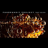 Fahrenheit Project Part 7 by Various Artists