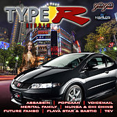 Type R Riddim by Various Artists