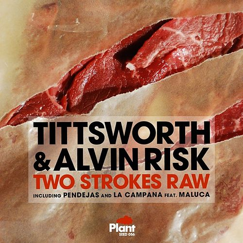 Two Strokes Raw by Tittsworth