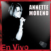 En Vivo by Annette Moreno