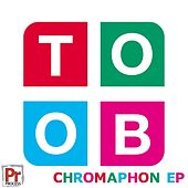 Chromaphon EP by Toob