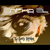 The Newly Awaken by Entha El