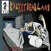 It's Alive by Buckethead
