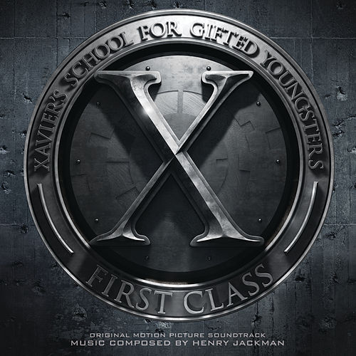 X-Men: First Class by Henry Jackman