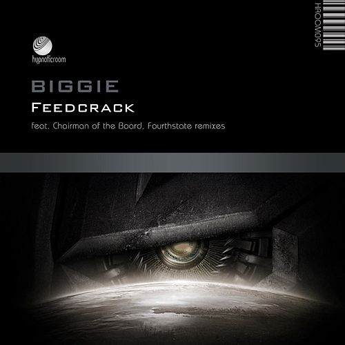 Feedcrack by Biggie