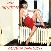 Alive In America by Pat Benatar