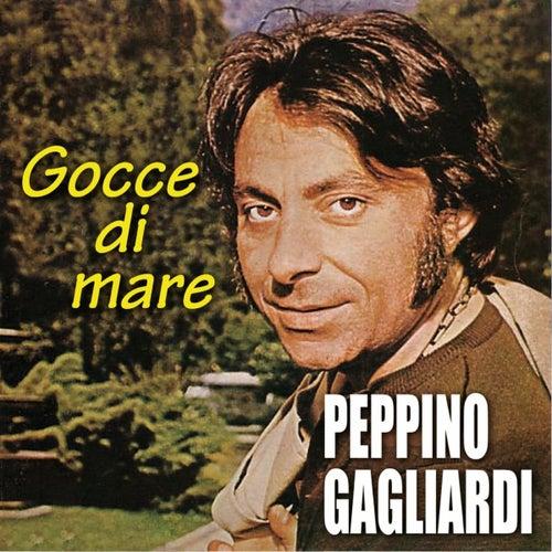 Gocce di mare by Peppino Gagliardi