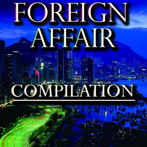 Foreign Affair Compilation by Disco Fever