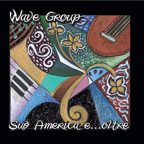 Sud America e... oltre by WaveGroup