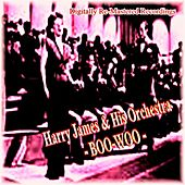 Boo-Woo by Harry James and His Orchestra