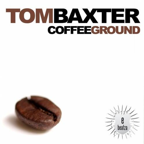 Coffee Ground by Tom Baxter