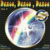 Dance, Dance, Dance, Vol. 2 by Various Artists