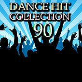 Dance Hit Collection 90 by Disco Fever