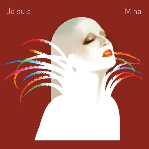 Je suis Mina by Mina
