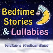 Bedtime Stories & Lullabies by Mickey's Magical Band