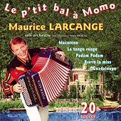 Le p'tit bal à Momo (French Accordion) by Maurice Larcange