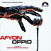 Afyon oppio (Original Motion Picture Soundtrack) by Gianfranco Plenizio