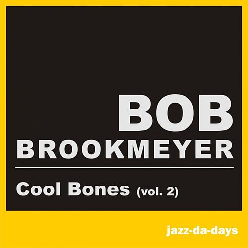 Cool Bones, Vol. 2 (Remastered) by Stan Getz
