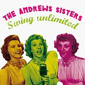 Swing Unlimited by The Andrews Sisters