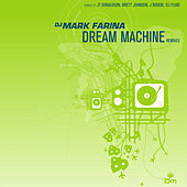Dream Machine Remixes by Mark Farina