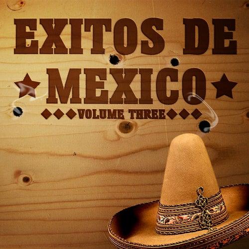 Exitos De Mexico Vol 3 by Various Artists
