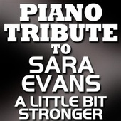 A Little Bit Stronger - Single by Piano Tribute Players