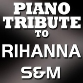 S&M - Single by Piano Tribute Players