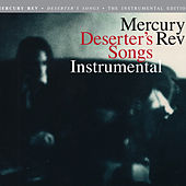 Deserter's Songs (Instrumentals) by Mercury Rev