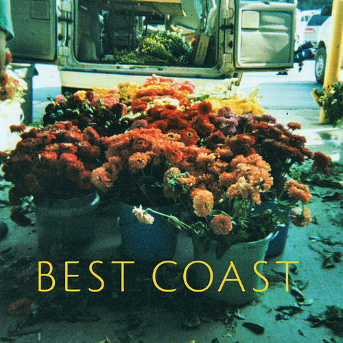 Make You Mine 7' by Best Coast