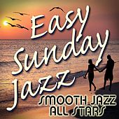 Easy Sunday Jazz by Smooth Jazz Allstars