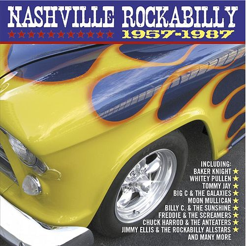 Nashville Rockabilly 1957 - 1987 by Various Artists