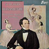 Schubert: Music to Rosamunde (complete) [Orig. Tel. Turnabout TV 34330] by Philharmonia Hungarica