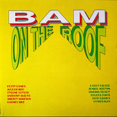 Bam On The Roof by Various Artists