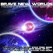 Brave New Worlds - A Collection of the Best Sci-Fi and Fantasy Soundtracks by Various Artists