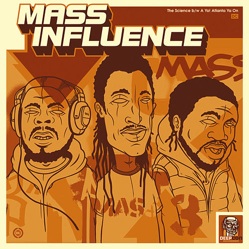 The Science b/w A Yo! Atlanta Ya On by Mass Influence