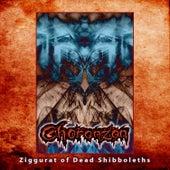 Ziggurat of Dead Shibboleths by Choronzon