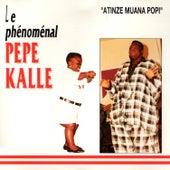 Atinzi Muana Popi by Pepe Kalle