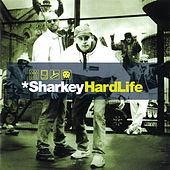 Hard Life by Sharkey (Rap)