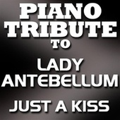 Just A Kiss (Single) by Piano Tribute Players