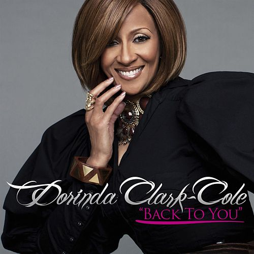 Back To You by Dorinda Clark-Cole