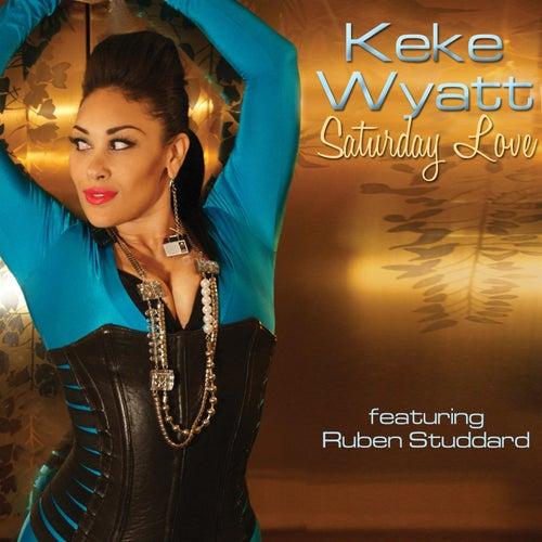 Saturday Love (feat. Ruben Studdard) by Keke Wyatt