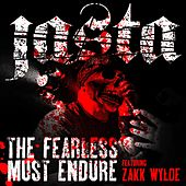 The Fearless Must Endure (feat. Zakk Wylde) by Jasta
