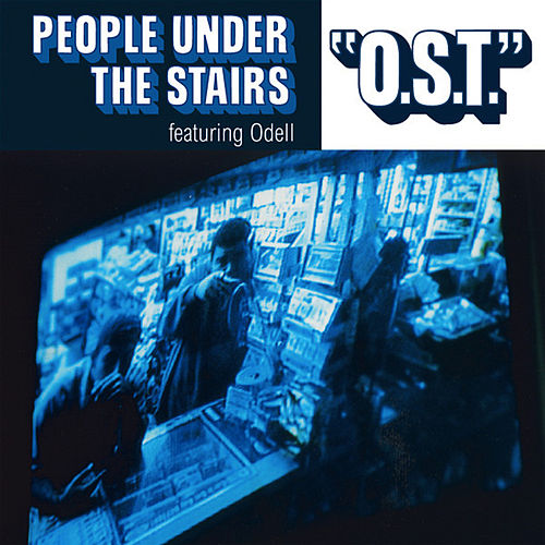 O.S.T. feat. Odel by People Under The Stairs
