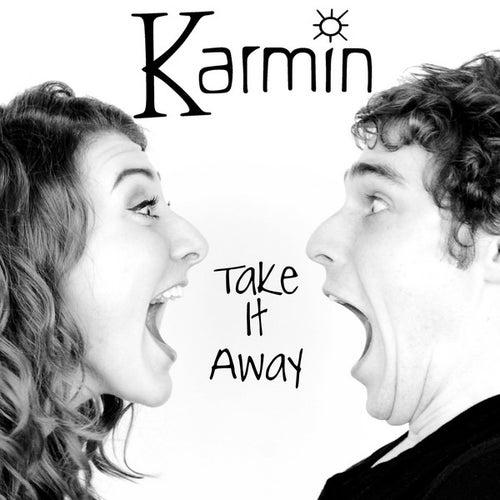 Take It Away - Single von Karmin